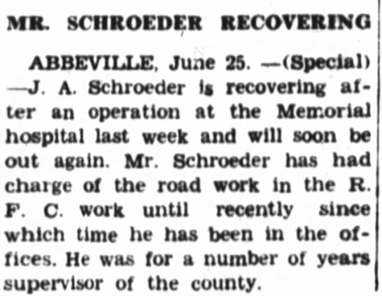 Pawpaw's surgey - MS. SCHROEDER RECOVERING ABBEVILLE, June 25....
