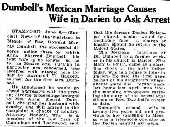 HM Dumbell Divorce & Remarriage - DumbelPs Mexican Marriage Causes Wife in Darien...