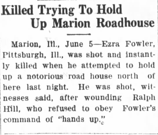 Killed Trying To Hold Up Marion Roadhouse, BDR, 5 Jun 1923 - Killed Trying To Hold Up Marion Roadhouse...