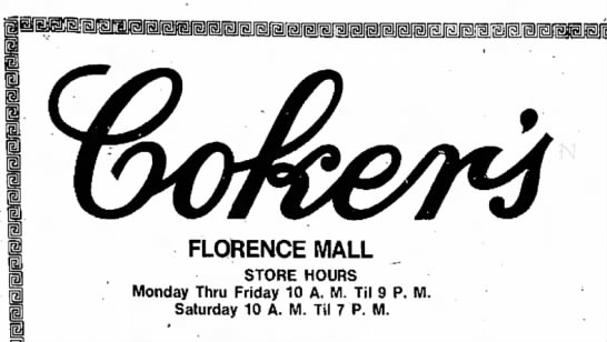 Coker's - FLORENCE MALL STORE HOURS Monday Thru Friday 10...
