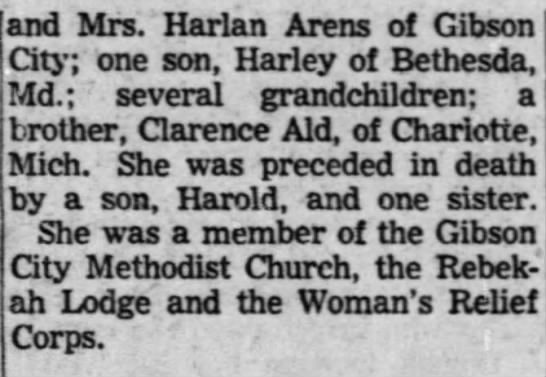 Minnie Ald Climpson obit part 2 - and Mrs. Harlan Arens of Gibson City; one son,...