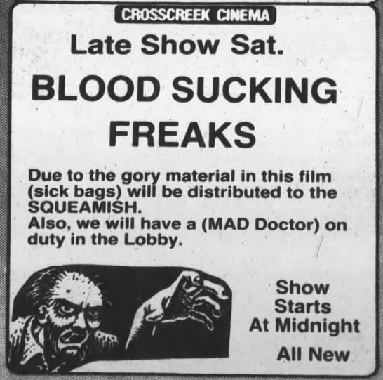 Blood Sucking Freaks - Late Show Sat. BLOOD SUCKING FREAKS Due to the...