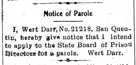 Darr 6 Dec 1907p - Notice of Parole I, Wert Darr^i No. 21218, San...
