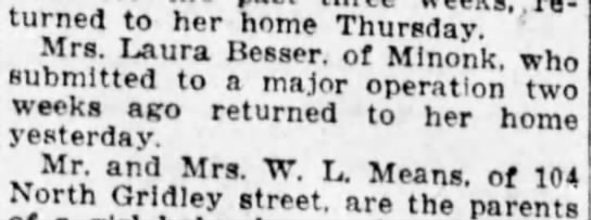 Laura Mason Besser has major operation? - returned to her home Thursday. Mrs. Laura...