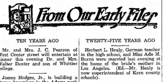 Herbert L. Healy, Covina Argus, 12/14/1934 - TEN YEARS AGO Mr. and Mrs. J. C. Pearson of...