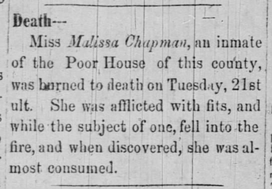 Poor House Farm Death Malissa Chapman - ofthe PooilJIouse1 of this cou'nty, ' . ,;' ,...
