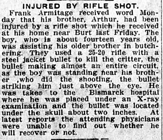 12-7-1913 - INJURED BY RIFLE SHOT. Frank Armitage received...