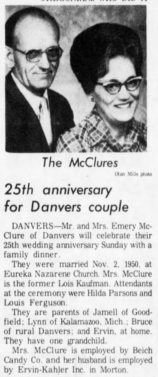 Emery and Lois McClure 25th wedding anniversary - 'K ft x i 1 1 The McClures (Man Mills photo...