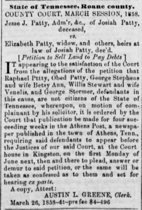 Josiah West Patty's family to sell land to pay debt. The Athens Post 02 Apr 1858 - State of Trnaesses, Koane county. COUiNTY...