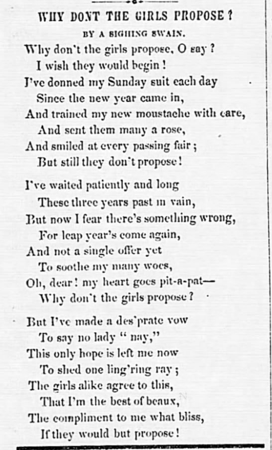 1852: Leap Year poem - WHY DOiT T HE GIRLS PROPOSE ? BY A StltstG...