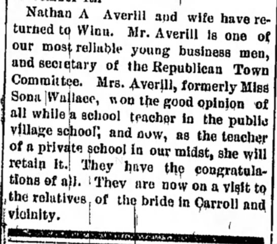 Nathan A. Averill, & wife Sona Wallace, 1894. - Nathan A Averill and wife have returned...