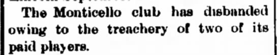 INTERESTING - to anb- The Monticello club has disbanded owing...
