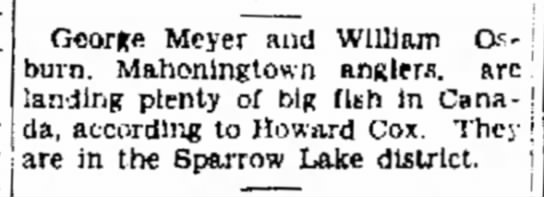 Sparrow Lake News - Mahon-I George Meyer and William Os- Os- burn....