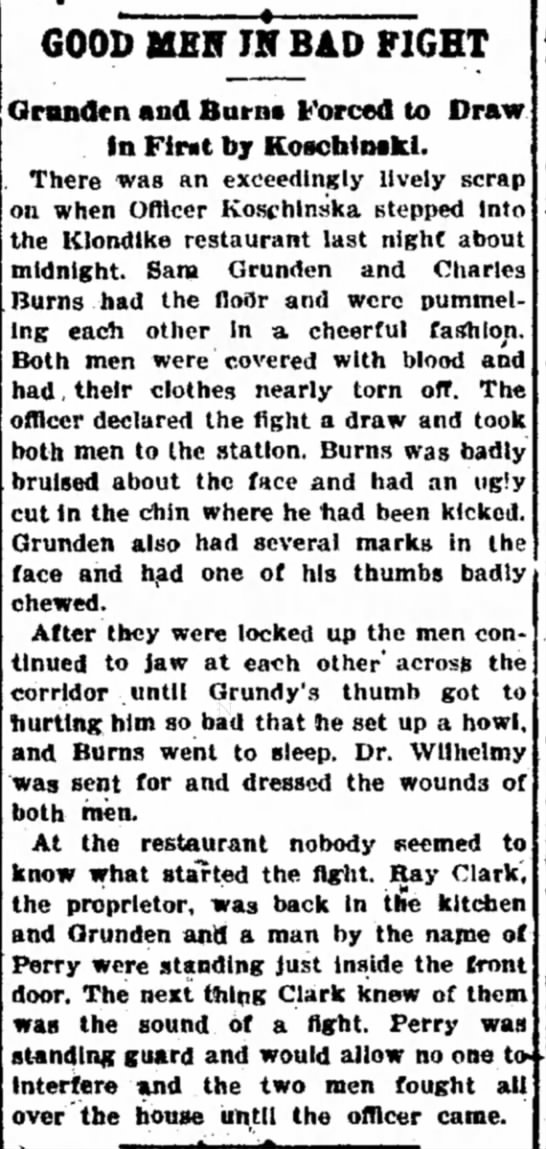 6 Sep 1898 Sam Grunden fight - MM- GOOD MEH IN BAD FIGHT bring are my lead...