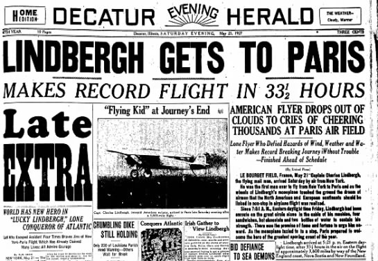 Lindbergh Flies Over the Atlantic - H OME EDITION DECATUR HERALD THE WEATHER-...