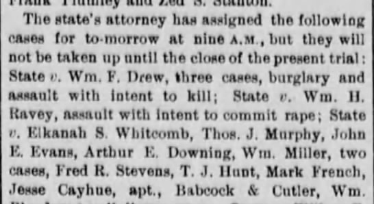 William H Ravey 1881 - The state' s attorney has asnlgned the...