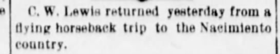 Albuquerque Citizen 6 Jul 1899; p.1 - C. W. Lewis Murued yenterday from flying...