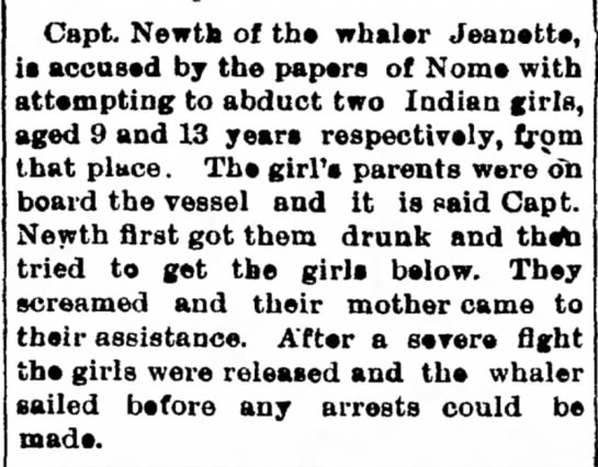 Valdez News, 19 Aug 1905 - Capt. Newth of the whaler Jeanette, is accused...