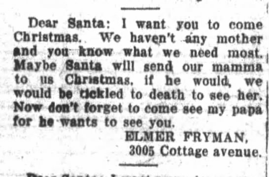 Letter to Santa, 1916, Illinois - I Dear Santa: I want you to come Christmas. We...