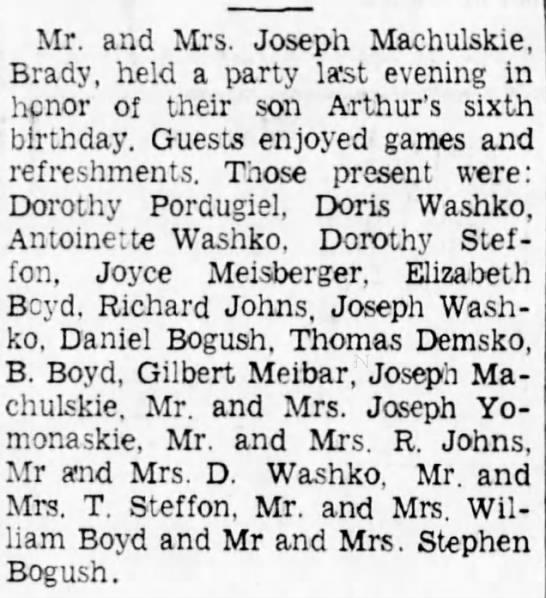 Daniel Bogush? and Stephen Bogush 1939 - Mr. and Mrs. Joseph Machulskie, Brady, held a...