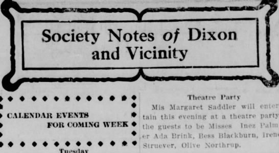 Olive Northrup - Society Notes of Dixon and Vicinity ♦ CALENDAR...