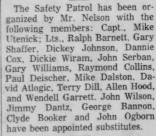 Jimmy Dantz and John Wilson mentioned. Sun 2 Oct 1955 - The Safety Patrol has been organized organized...