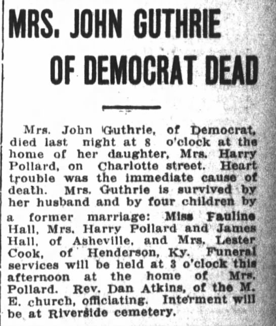 Anna Asby Guthrie death notice. - MRS. JOHN GUTHRIE OF DEMOCRAT DEAD Mrs. John...
