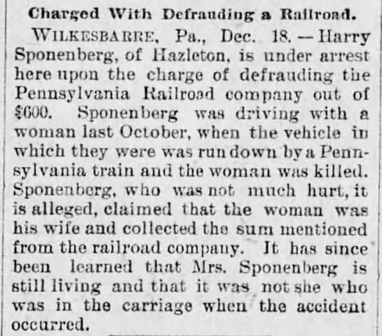 Sponenberg, Harry - Charged With Defrauding a Railroad....