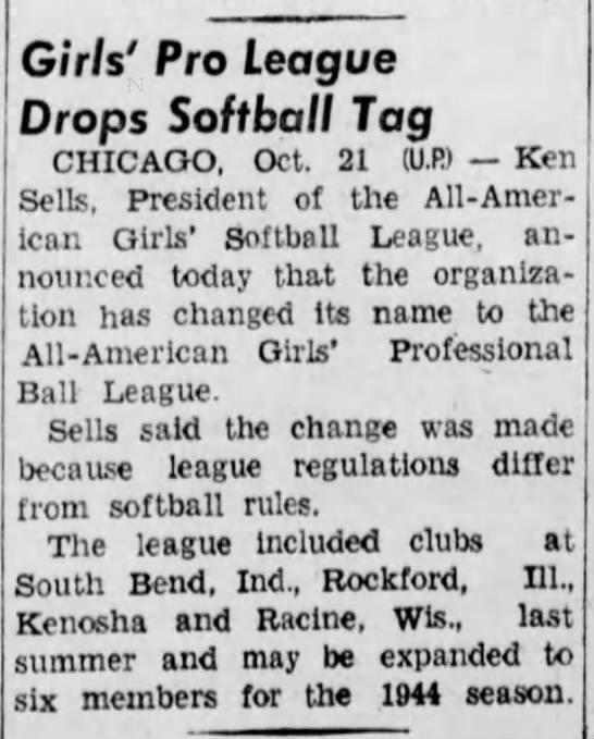 Softball League changes name to All-American Girls Professional Ball League - Girls' Pro League Drops Softball Taq CHICAGO,...