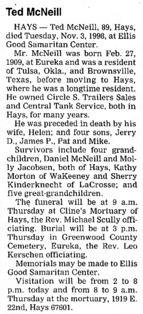 - Ted McNeill HAYS — Ted McNeill, 89, Hays, died...