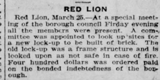 Red Lion looking for site for new lockup - RED LION Red I.Jon, March 25. At a special...