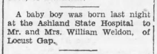- A baby boy was born last night at the Ashland...