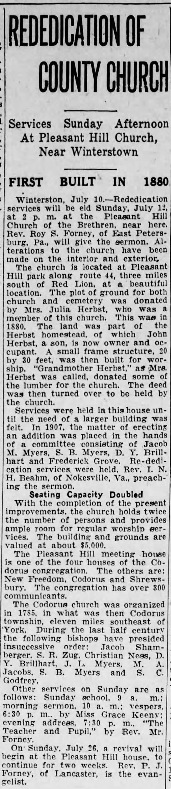 Pleasant Hill Church of the Brethren rededicated 1936 - E DICATION OF COUNTY CHURCH Services Sunday...