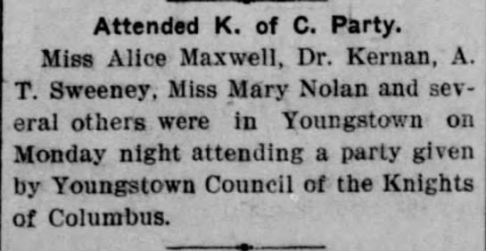 new  weekly herald 25 Feb 1903 - Attended K. of C. Party. Miss Alice Maxwell,...