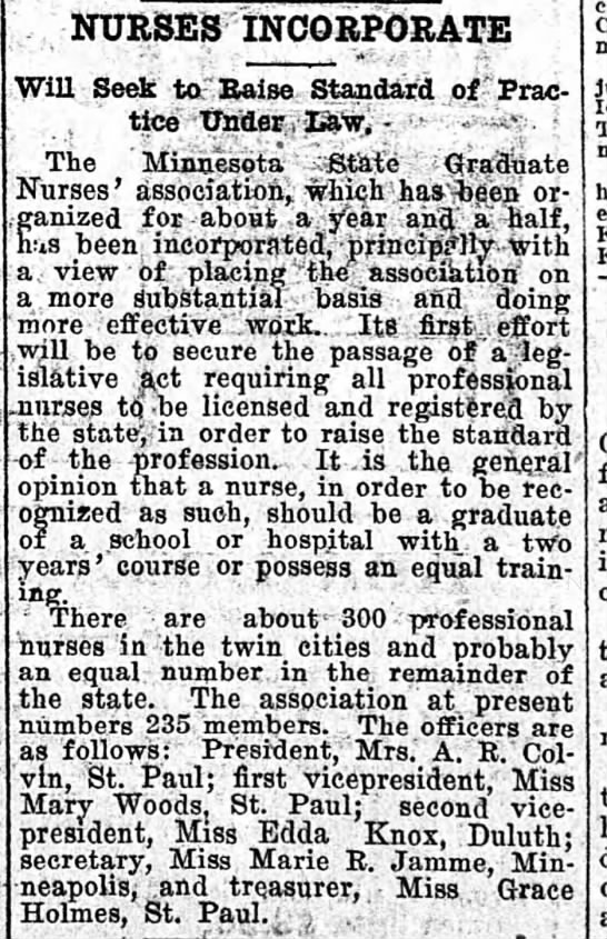 Nurses Incorporate. The Minneapolis Journal (Minneapolis, Minnesota) November 19, 1906, p 2 - 1 NURSES INCORPORATE Will Seek toT Raise...