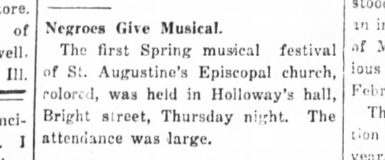 Kinston History  St. Augustine Espical Church Kinston Free Press May 13, 1916 - store. of 111. I Negroes Give Musical. The...