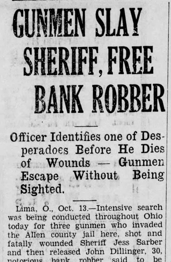 Gunmen Kill Sheriff Jess Sarber and Free John Dillinger - Officer Identifies one of Des peradoes Before...