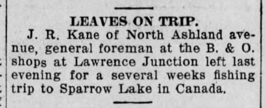 Sparrow Lake News - LEAVES ON TRIP. J. R. Kane of North Ashland ave...