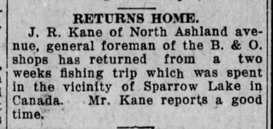 Sparrow Lake News - RETURNS HOME. J. R. Kane of North Ashland...