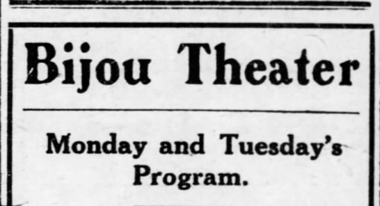 What's playing - Bijou Theater Monday and Tuesday V Program.
