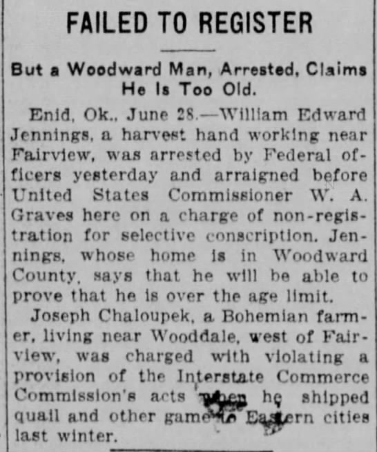 Draft and Quail 1917 - FAILED TO REGISTER But a Woodward Man,...