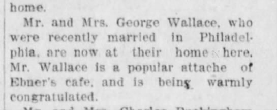 Mr. & Mrs George Wallace, col 6 - ', i j home. Mr. and Mrs. George Wallace, who...