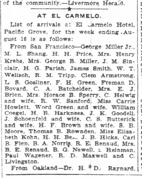 PHW at El Carmelo 1905 - of the community. Livermore Herald. AT EL...