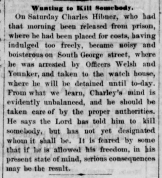 Charles Hibner, deranged, col 3 - Waaliag to Kill Staiktir. On Saturday Charles...