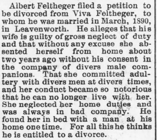 Albert Feltheger divorce  1894 1st wife Viva he married in 1890 - Albert Feltheger filed a petition to be...