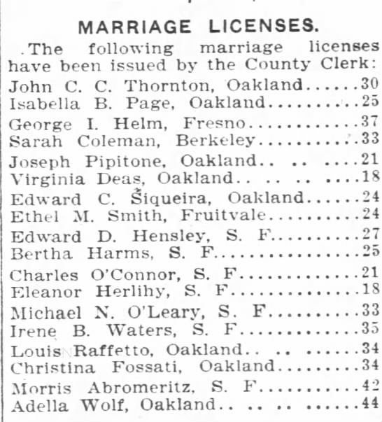 Marriage license notice in Oakland Tribune Michael and Irene O'Leary - MARRIAGE LICENSES. .The followine marriage...