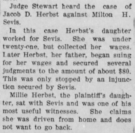 Herbst, Millie, 1903 lawsuit - Judge Stewart heard the case of Jacob D. Herbst...