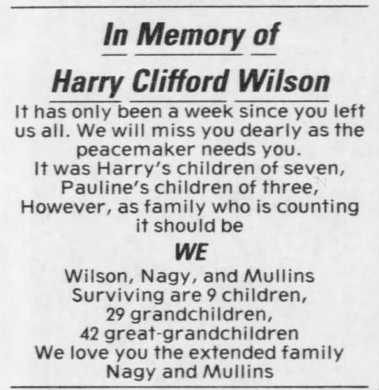 Harry Clifford Wilson 2003 In Memory - In Memory of Harry Clifford Wilson It has only...