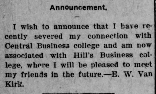 E W Van Kirk Sedalia MO 1907 - Announcement. I wish to announce that I have...