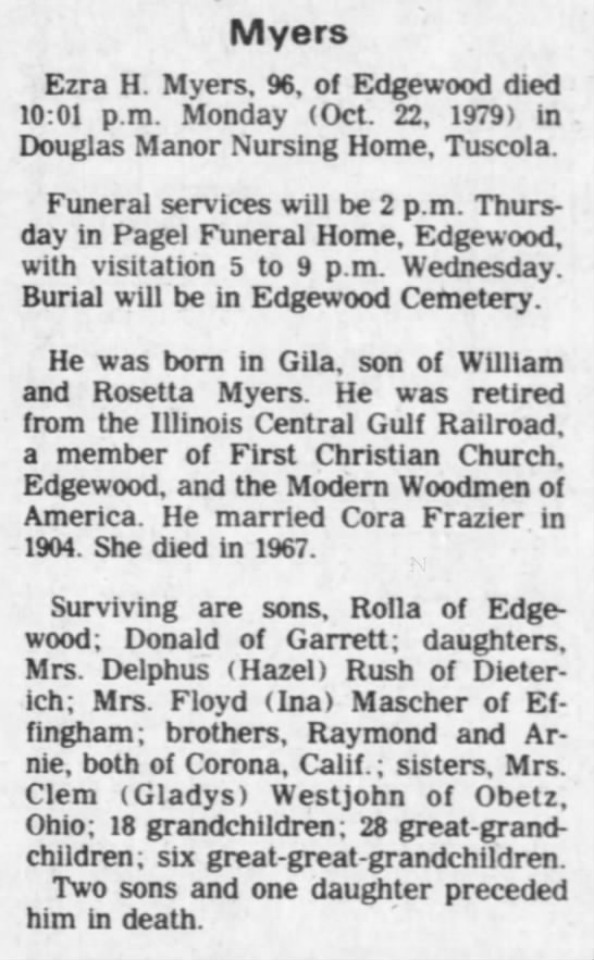 The Decatur Herald (Decatur, Illinois) 24 Oct 1979 - Myers Ezra H. Myers. 96, of Edgewood died 10:01...